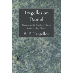 S.P. Tregelles on Daniel