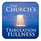 The Church's Tribulation Fullness