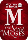 The Song of Moses - [Audio]