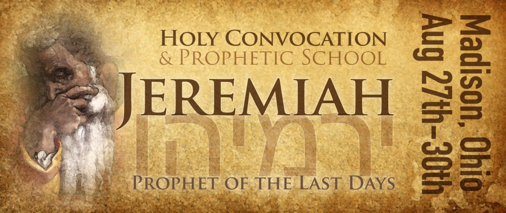 Jeremiah - Prophet of the Last Days